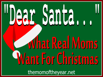 Real moms don't want those silly typical gifts wrapped up under the Christmas tree. Santa needs to tune in and listen to what moms REALLY want to find stuffed in their stocking this year! These ladies leave me rolling with laughter with these ideas!