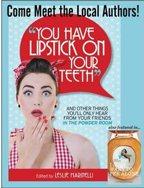 #ITPRLipstick You Have Lipstick on your teeth book signing @meredithspidel