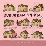 Hang out in the Burbs with Suburban Haiku