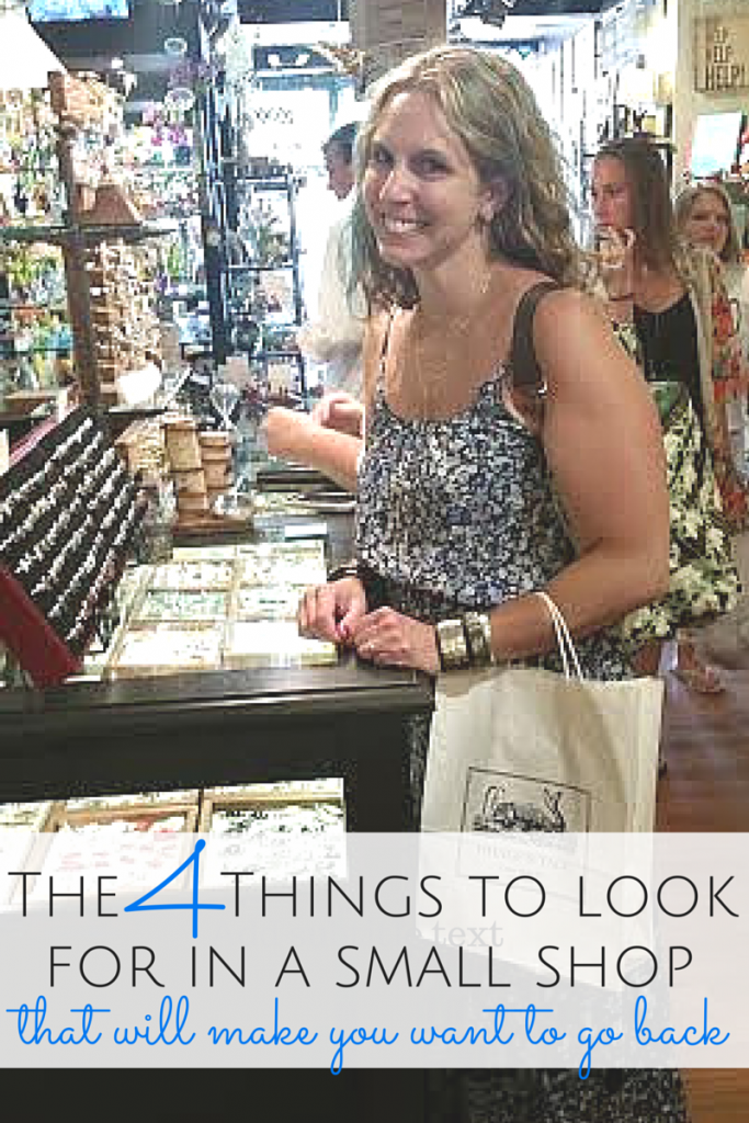 Finding a sweet shop you'd love to return to again and again can be hard! Here's the 4 things that keep me coming back--small business owners take heed! I'll bet you never thought #4 through before!