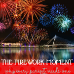 The Firework Moment