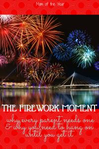 The Firework Moment