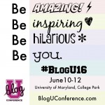 Top Ten Reasons YOU Need to Attend BlogU
