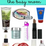 Ten Skin Savers You Need, Busy Mama!