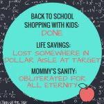 A Real Life Back to School Shopping Survival Tale