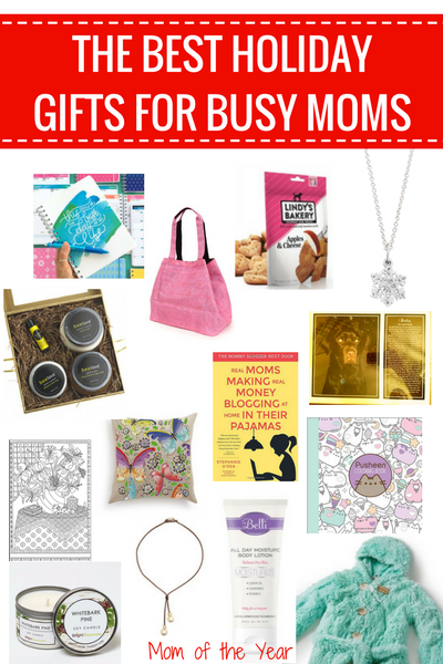Best Holiday Gifts for Busy Moms - The Mom of the Year