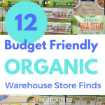 Top 12 Warehouse Store Budget-Friendly Organic Finds