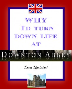 Downton Abbey graphic (1) @momsnewstage @meredithspidel