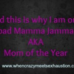 Mamma Jamma @CrazyExhaustion @meredithspidel