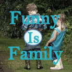 Funny is Family @funnyisfamily