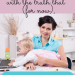 Accepting that as a mom, my kids' needs come first has been a hard thing to get used to. The daily struggle of managing schedules and organizing it all is a beast, but here is the one thing I remember when it all starts to feel too overwhelming. Read on to learn how to press through this season of parenting--it can be done!