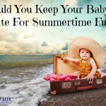 Should You Keep Your Baby Up Late For Summertime Fun?
