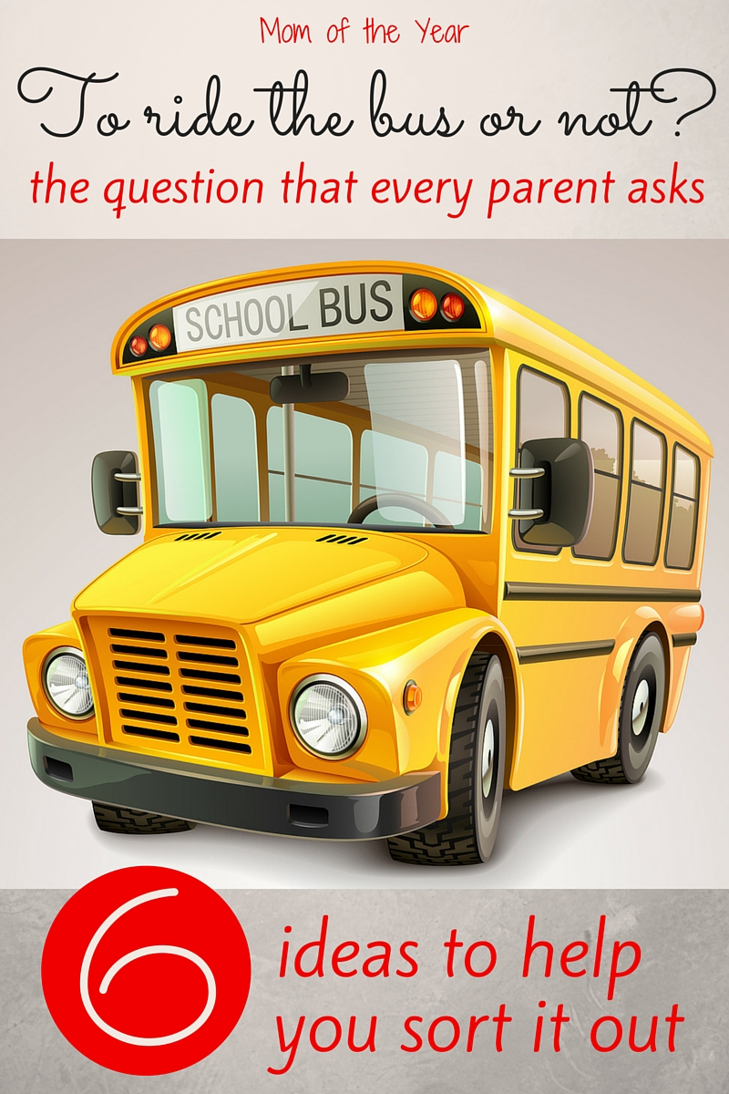 Deciding whether or not your child should ride the school bus is a difficult decision! Here are 6 realistic questions to ask yourself while you are working to sort through this big issue--it's tough, I know! I'm right there with you...