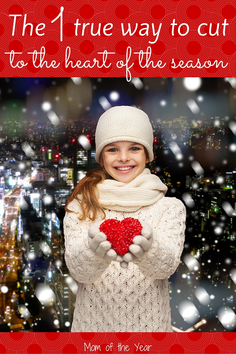 Overwhelmed by trying to make sense of this season? No stress. Here's the one true way to find the heart of Christmas. We've got the scoop on the holiday secret here!