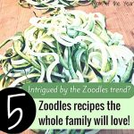 Intrigued by this whole zoodles craze? When prepared properly, they are truly delicious! Here are five zoodles recipes the whole family will love--really! Even husbands and kids ;) This healthy substitute fornoodles is healthy, versatile, easy to make and fun! Make sure to grab this tip too for the way to cook zoodles the right way!