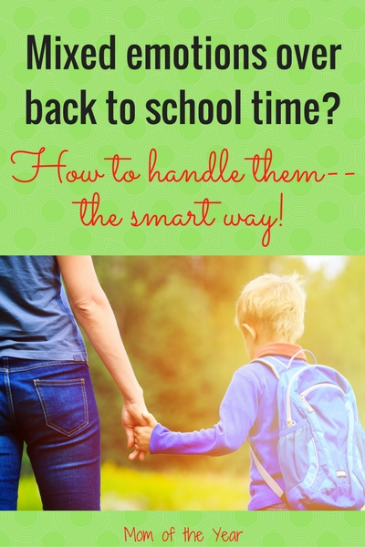 Back to school is such an emotional time! The good, the bad and everything in between. Here's how to handle all of these back to school emotions the smart way--for moms and kids! The nifty perspective of the third idea will surprise you--and make a huge difference! Read this and feel normal!