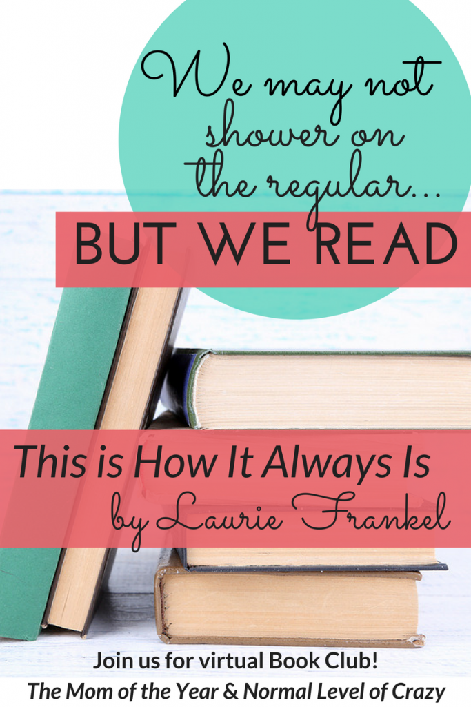 Looking for a good read? Our virtual book club is delighting in our latest book club pick! Join us for our This Is How It Always Is book club and chat the discussion questions with us! We're so glad you're here! Make sure to chime in for the chance to grab next month's pick for free!
