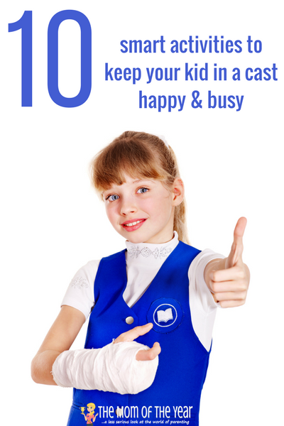 Keeping a kid with a broken bone busy and calm is a CHALLENGE! Try these ten smart activities for kids in a cast--they will stay busy and happy while not hurting their cast or broken bone! GENIUS!