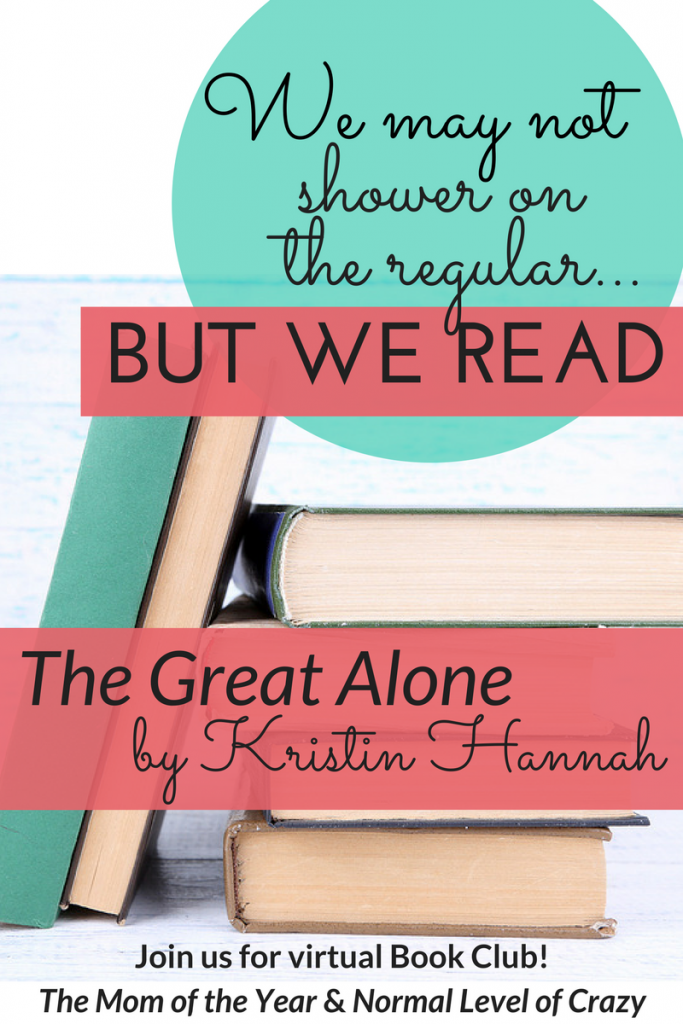 Looking for a good read? Our virtual book club is delighting in our latest book club pick! Join us for our The Great Alone book club discussion and chat the discussion questions with us! We're so glad you're here! Make sure to chime in for the chance to grab next month's pick for free!