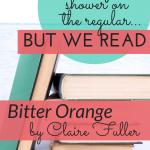 Bitter Orange Book Club Discussion