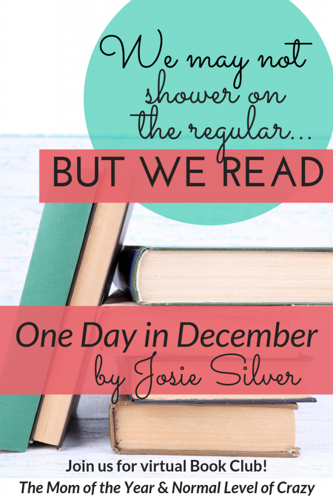7decddfd053 One Day In December Book Club Discussion Questions - The Mom of the Year