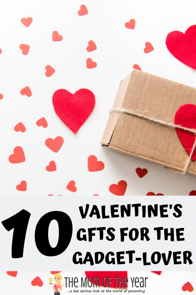 Have a gadget-lover in your life? Me too! Win #ValentinesDay with these 10 genius ideas for Valentine's Day gifts for the gadget-lover in your life!
