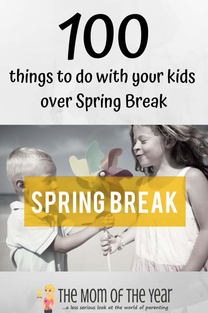 At a loss for Spring Break plans? Here are 100 things to do over Spring Break with your family! I'd never have thought of half of these ideas! Get ready to bring the fun on!