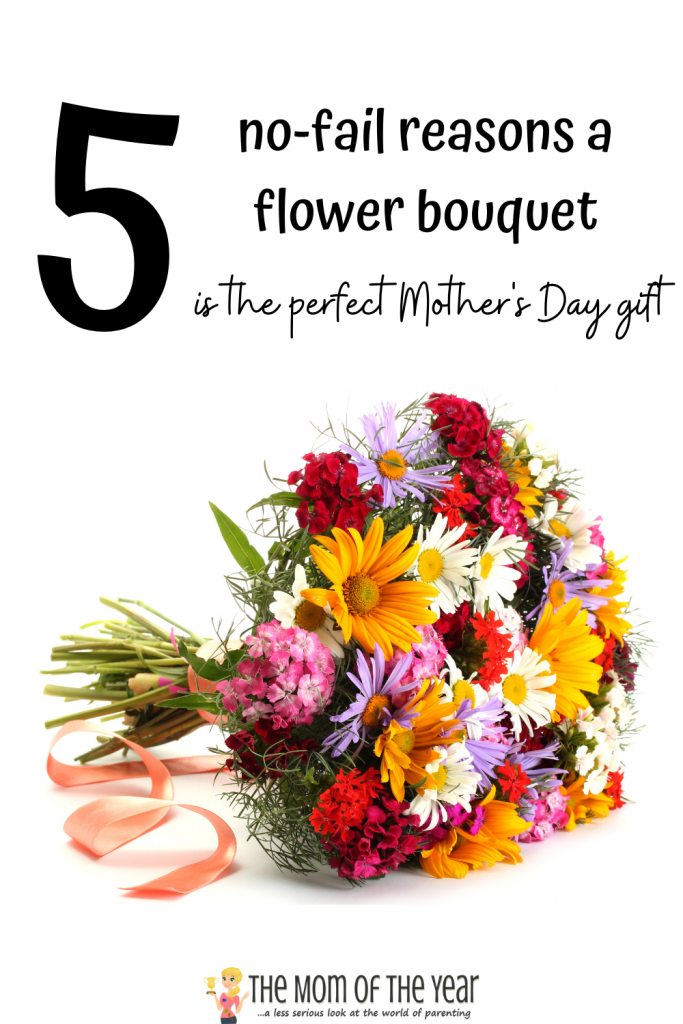 Not sure what to get mom for Mother's Day? A flower bouquet is ALWAYS the best bet for these 5 reasons--check out how fail-proof #3 is!