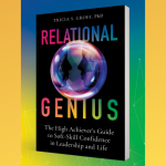 Dr. Tricia Groff's Relational Genius: The High Achiever's Guide for Soft-Skill Confidence in Leadership and Life walks you through the nebulous world of emotion, social dynamics, and difficult people. It truly is genius, and I'm so thankful for this book!