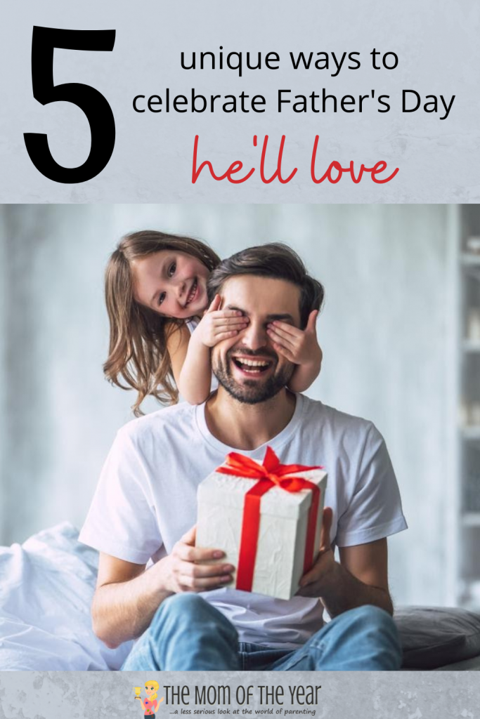 These 5 unique ways to celebrate Father's Day are wins! Give dad a day he'll truly love!
