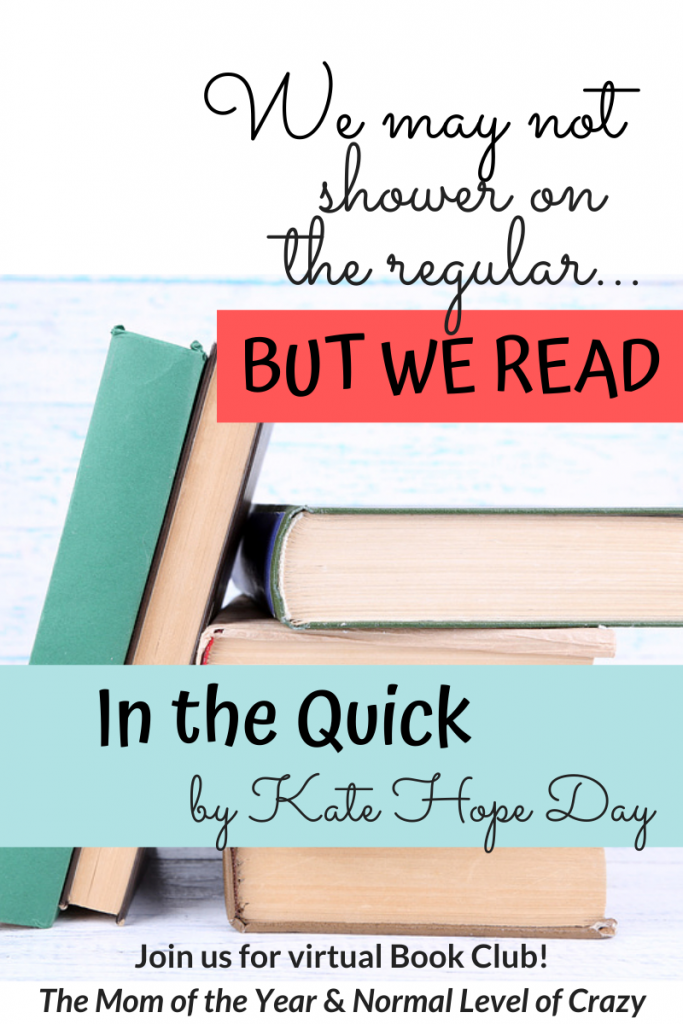 We're so excited to have you join our In the Quick Book Club discussion! And make sure to check out our next book pick and chime in on the book club discussion questions! And pssst...there's a FREE book up for grabs!