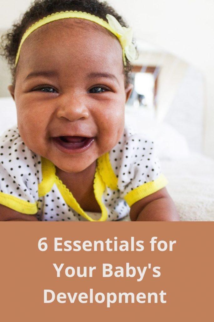 6 Essentials to Your Baby's Development