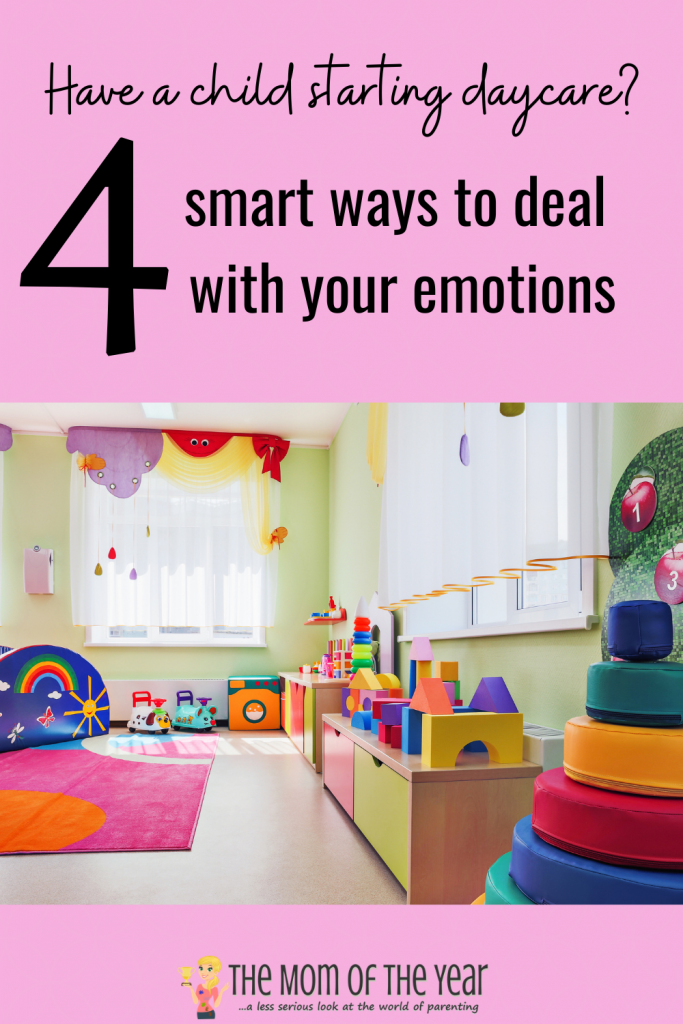 Have a child starting daycare? Check these 4 smart ways to cope with your emotions. #3 is such a win!